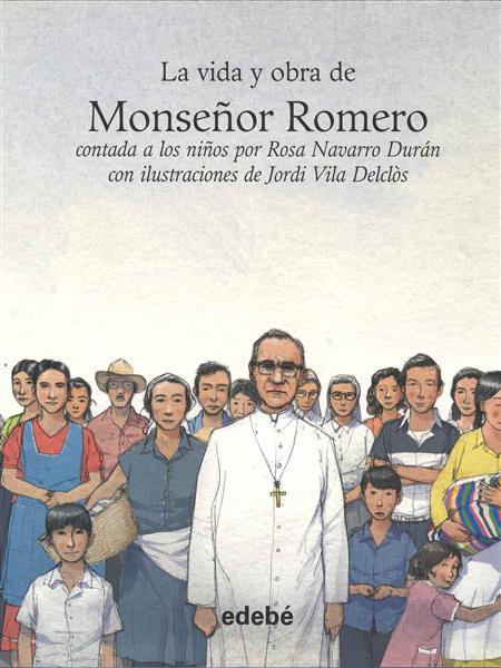 VIDA Y OBRA DE MONSE?OR ROMERO CONTADA