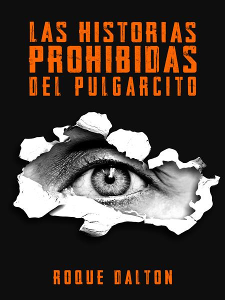 LAS HISTORIAS PROHIBIDAS DEL PULGARCITO