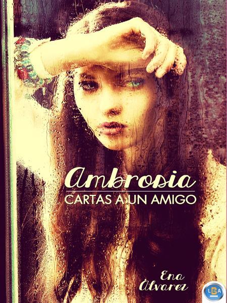 AMBROSIA, CARTAS A UN AMIGO