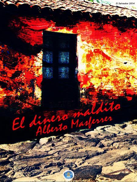 EL DINERO MALDITO