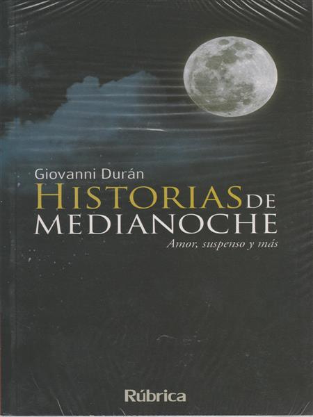 HISTORIAS DE MEDIANOCHE. Amor, suspenso y más