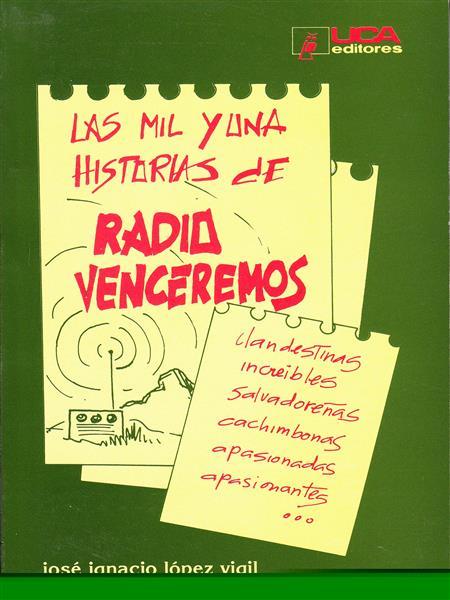 LAS MIL Y UNA HISTORIA DE RADIO VENCEREMOS