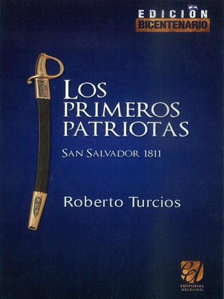 LOS PRIMEROS PATRIOTAS